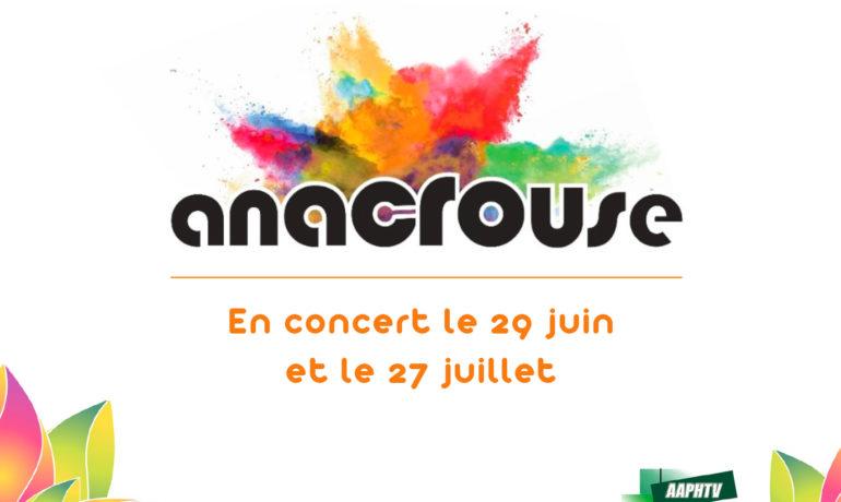 Anacrouse en concert le 29 juin 2019 à 18h et le 27 juillet à 18h